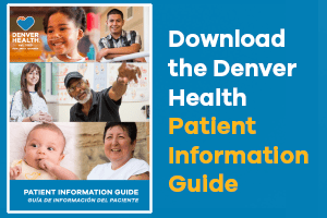 Denver Health Patient Information Guide